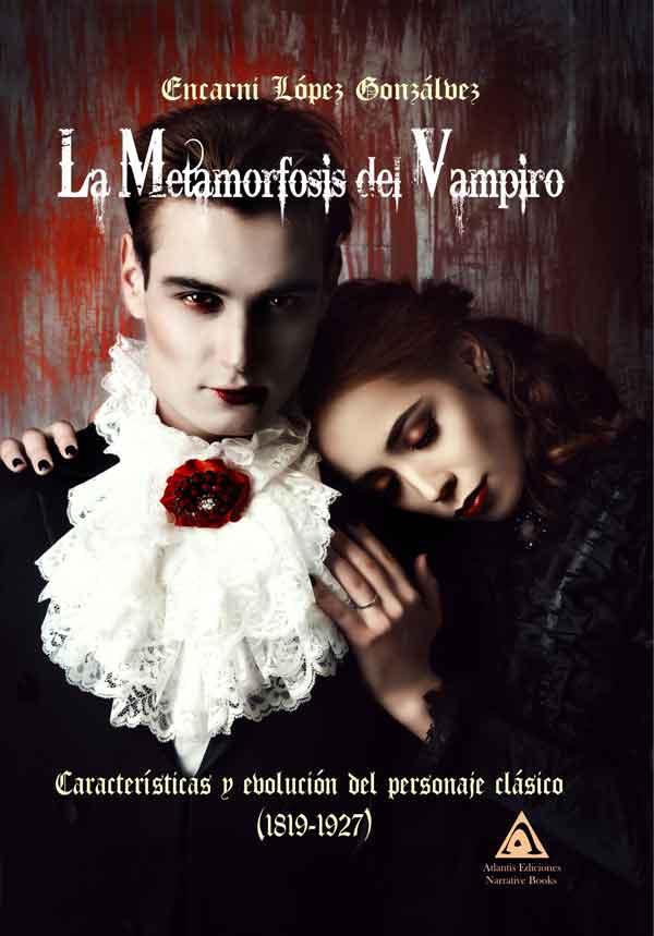La metamorfosis del vampiro, una obra de Encarni López Gonzálvez