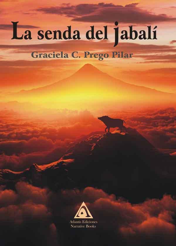 La senda del jabalí, una obra de Graciela C. Prego Pilar