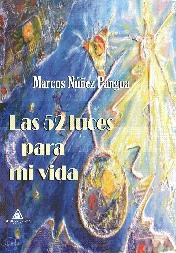 Las 52 luces para mi vida de Marcos Núñez Pangua