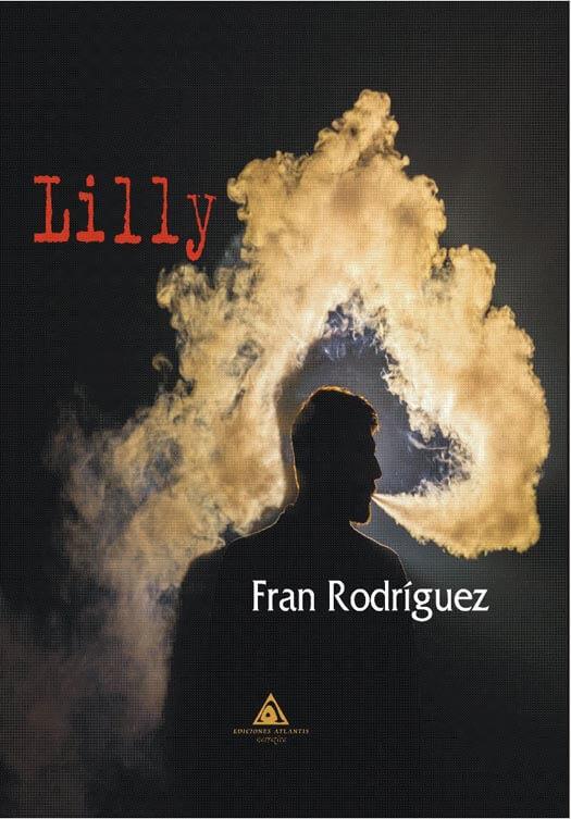 'Lilly', una novela de Fran Rodríguez