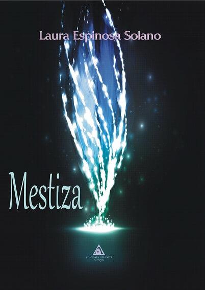 Portada de Mestiza, una novela de Laura Espinosa