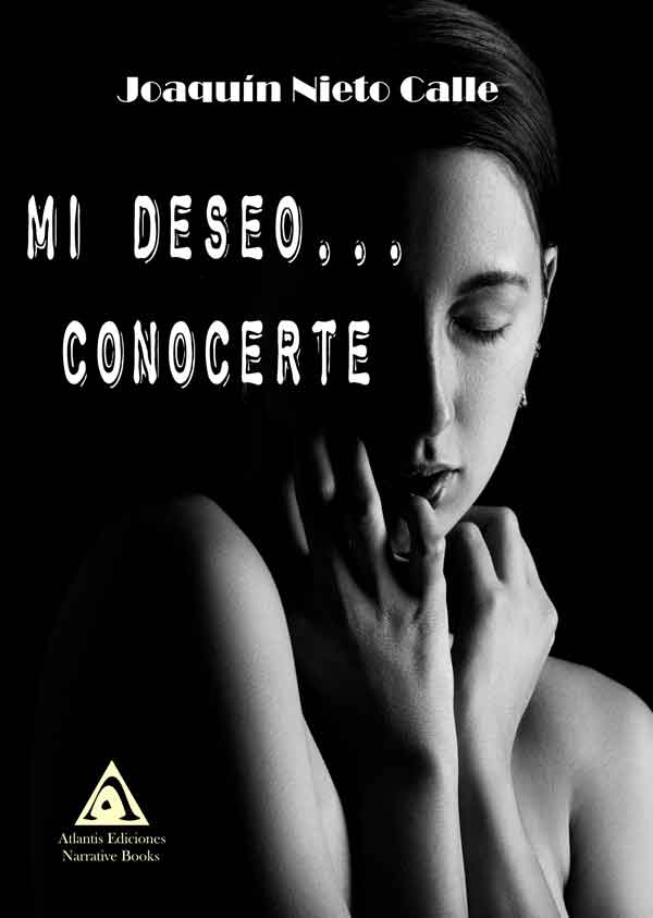 Mi deseo... conocerte, una obra de Joaquín Nieto Calle
