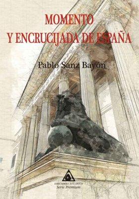 Momento y encrucijada a España, una obra de Pedro Fernández Puig