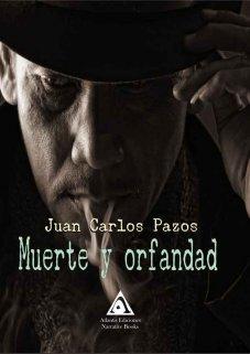 Muerte y orfandad, una obra de Juan Carlos Pazos