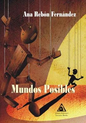Mundos posibles, una obra de Ana Rebón Fernández