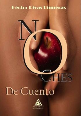 Noches de cuento, una obra de Héctor Rivas Piqueras