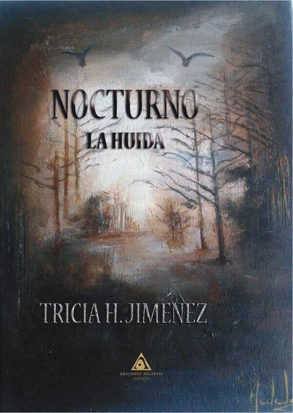 Nocturno. La Huída, una novela de Tricia Hidalgo