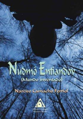 Nudmó Entiandov (mundo inventado), una obra de Narciso Camacho Ferriol