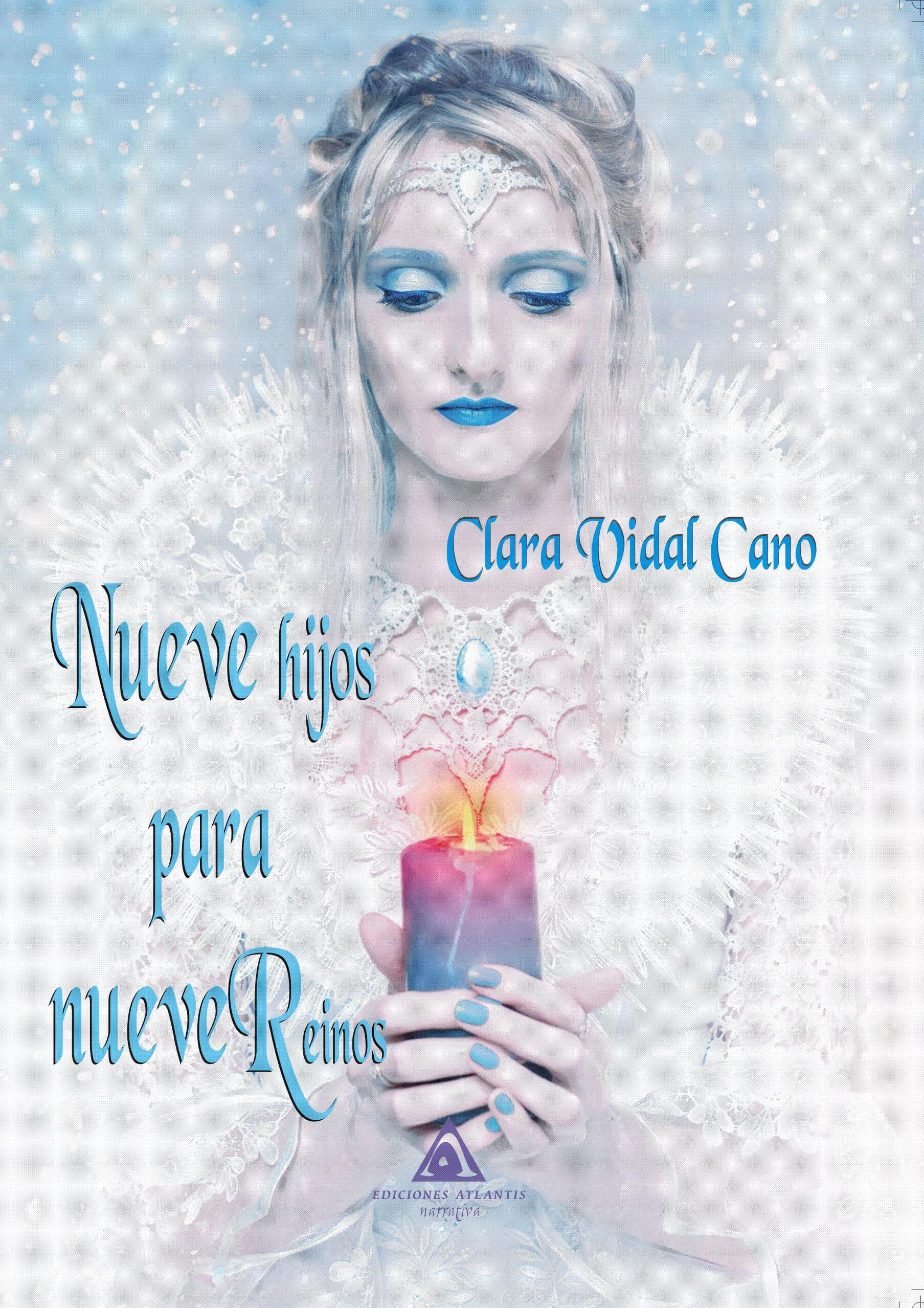 Nueve hijos para nueve reinos, una novela de Clara Vidal Cano