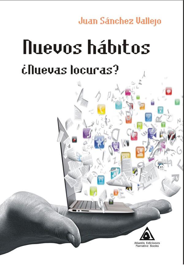 Nuevos hábitos ¿nuevas locuras?, una obra de Juan Sánchez Vallejo
