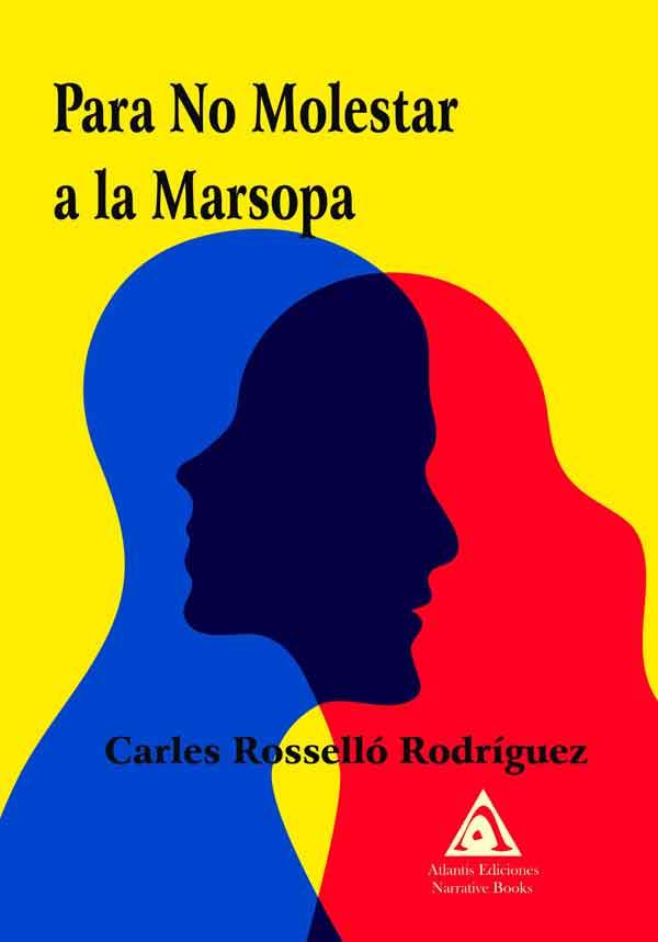 Para no molestar a la marsopa, una obra de Carles Rosselló Rodríguez