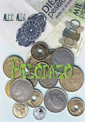 Pelotazo, una novela escrita por Alex Alba