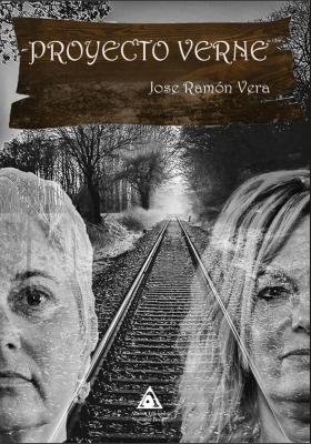 Proyecto Verne, una novela de Jose Ramón Vera