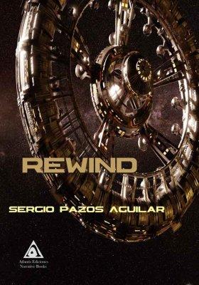 Rewind, una obra de Sergio Pazos Aguilar