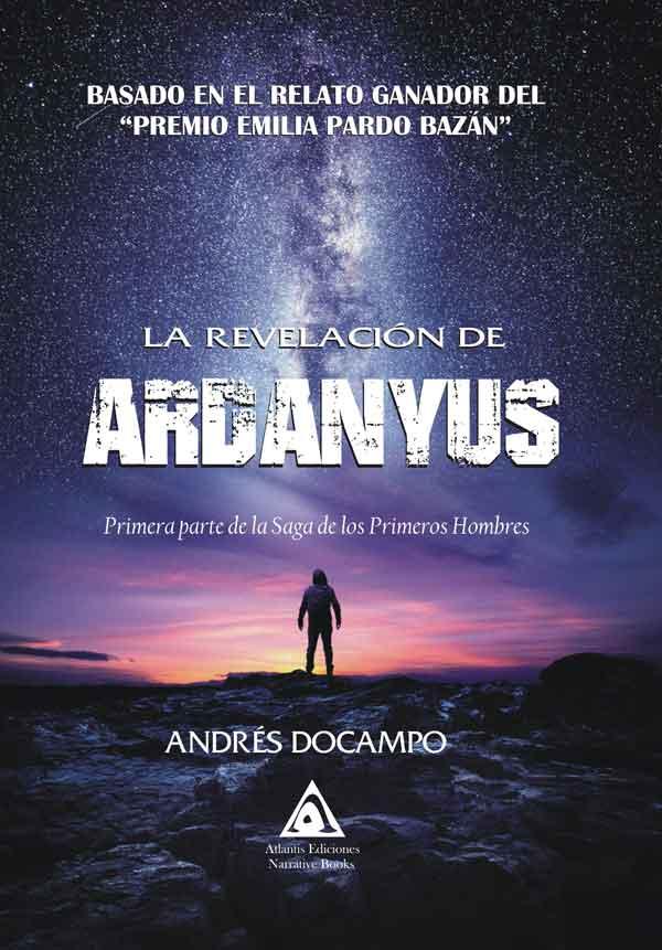 La revelación de Ardanyus, una novela de Andrés Docampo.
