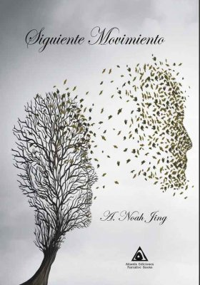 Siguiente movimiento, una obra de A. Noah Jing