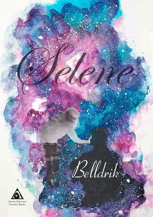 Selene, una novela de Belldrik.
