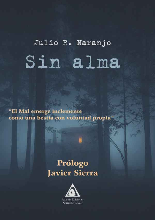 Sin alma, una obra de Julio R. Naranjo