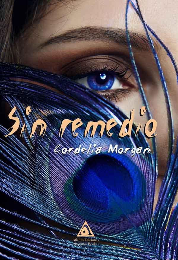 Sin remedio, una obra de Cordelia Morgan