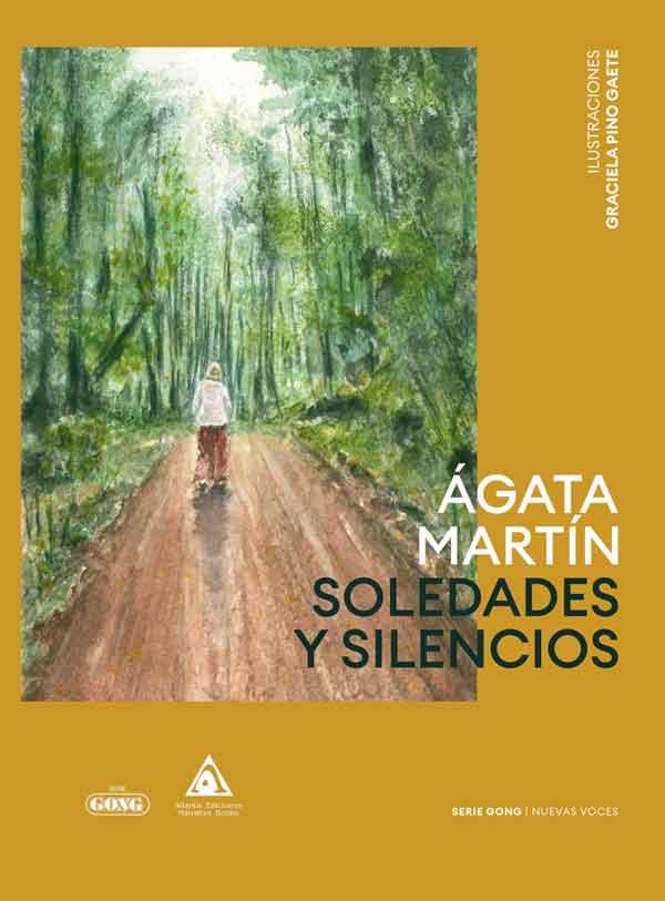 Soledades y silencios, una obra de Ágata Martín. SERIE GONG