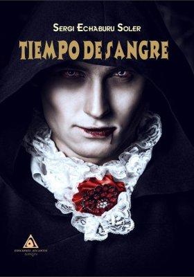 Tiempo de sangre, una novela de Sergi Echaburu Soler