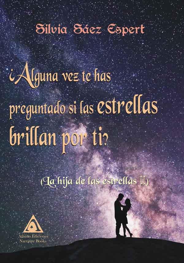¿Alguna vez te has preguntado si las estrellas brillan por ti?, una obra de Silvia Sáez Espert