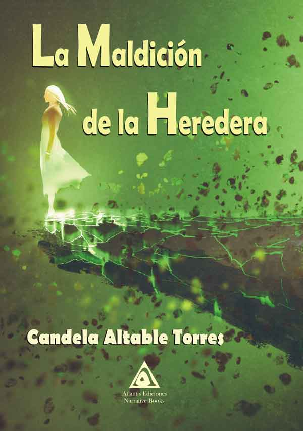 La maldición de la heredera, una obra de Candela Altable Torres