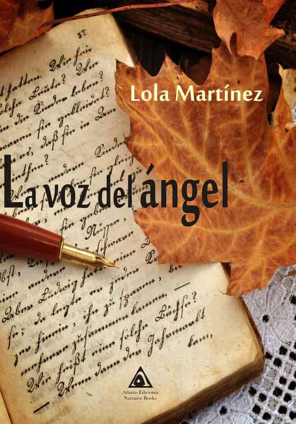 La voz del ángel, una novela de Lola Martínez