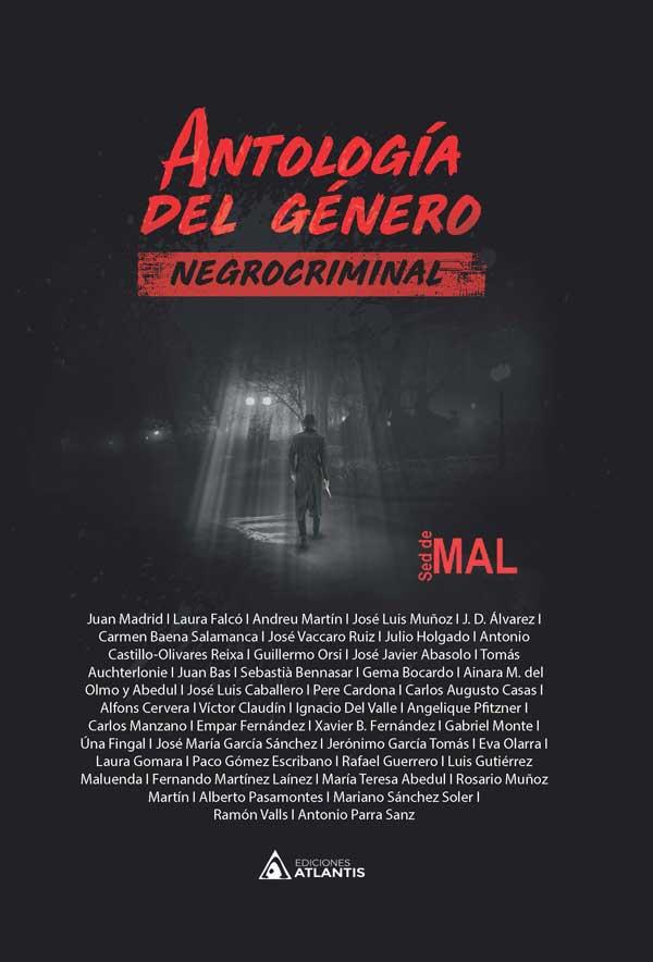 Antología del género negrocriminal, escrita por varios autores.