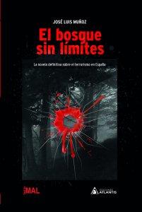 El bosque sin límites, segundo libro de la colección Sed de mal, escrito por José Luis Muñoz