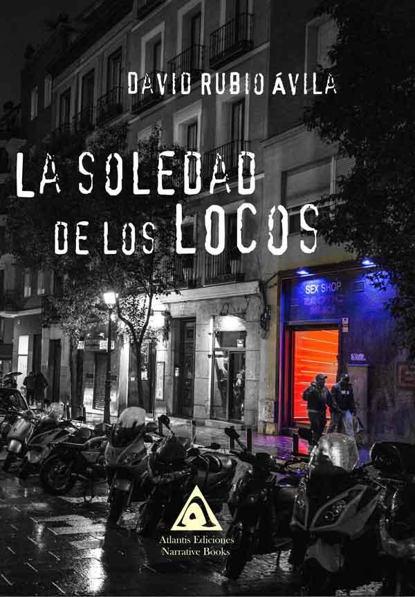 La soledad de los locos, una obra de David Rubio Ávila