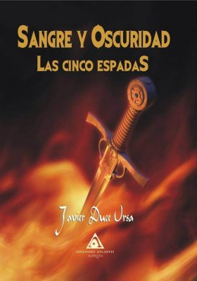 Sangre y oscuridad. Las cinco espadas