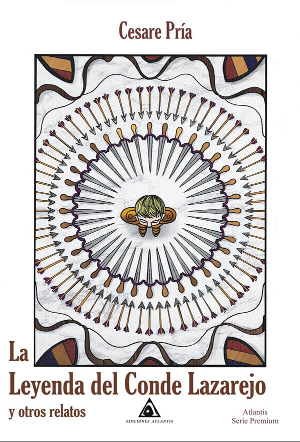 La leyenda del conde Lazarejo y otros relatos, un libro de Cesare Pría