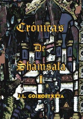 Crónicas de Shámsala I, una novela fantástica de J.L Goikoetxeta