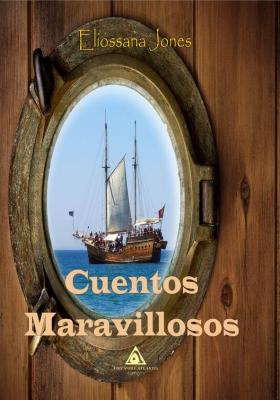Cuentos Maravillosos, un libro de Eliossenda Jones -JLMF