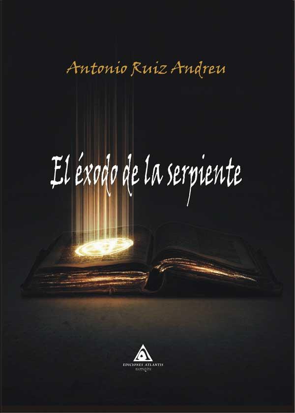 El éxodo de la serpiente de Antonio Ruiz Andreu