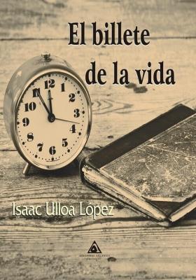 El billete de la vida,Isaac Ulloa