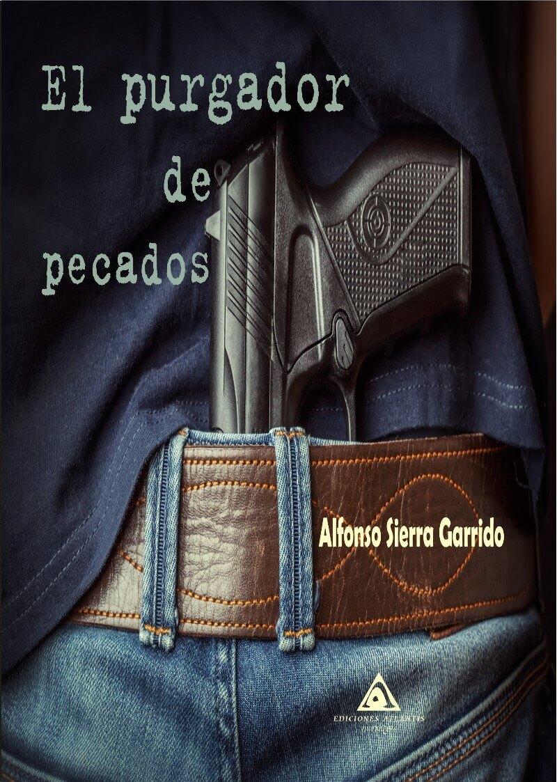 'El purgador de pecados' de Alfonso Sierra Garrido