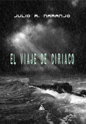 El viaje de Ciriaco de Julio R. Naranjo