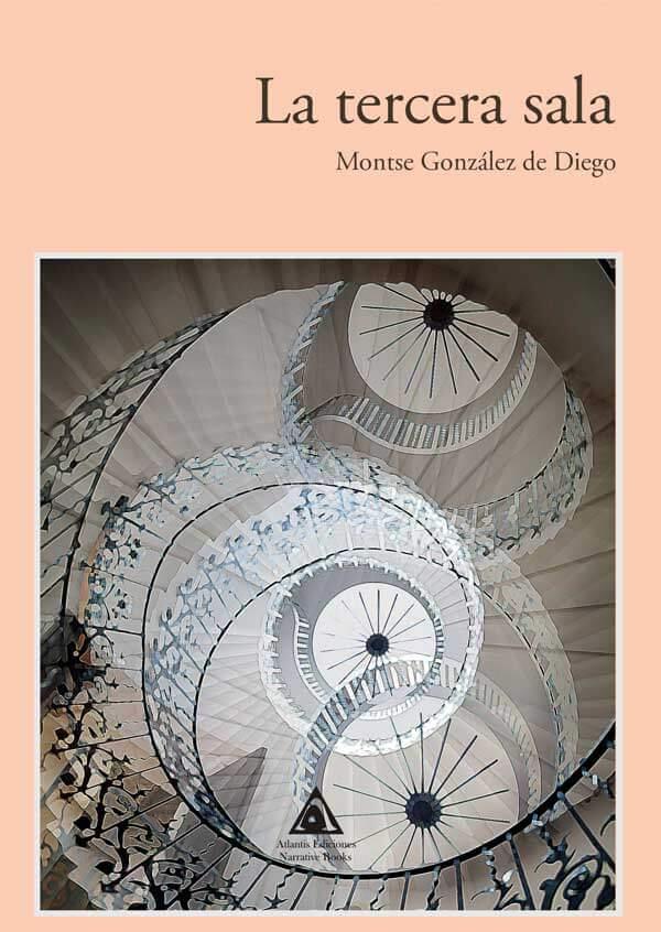 La tercera sala, una novela de Montse González de Diego