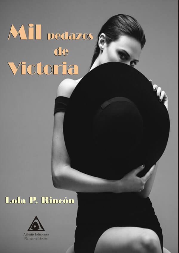 Mil pedazos de Victoria, una obra de Lola P. Rincón.