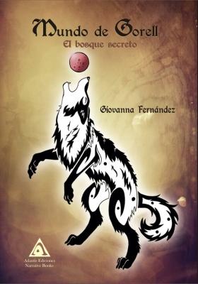 Giovanna Fernández, autora de Mundo de Gorell. El bosque secreto', una novela fantástica publicada por Ediciones Atlantis en febrero de 2019.