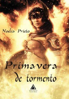 Primavera de tormento de Noelia Prieto