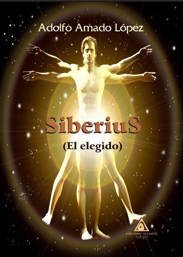 Siberius. El elegido de Adolfo Amado