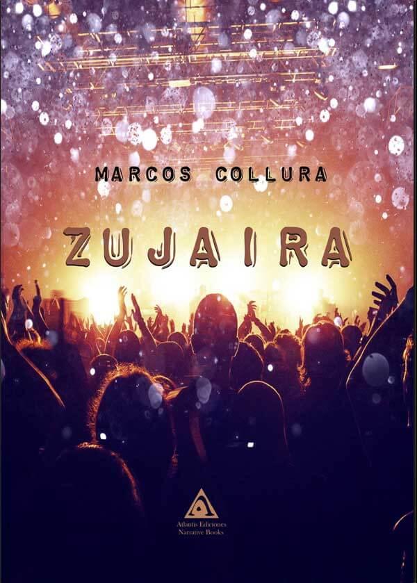 Zujaira, una novela de Marcos Collura.