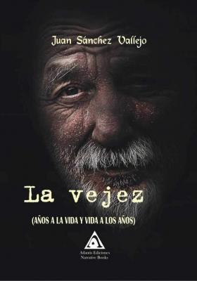 La vejez, una obra de Juan Sánchez Vallejo.