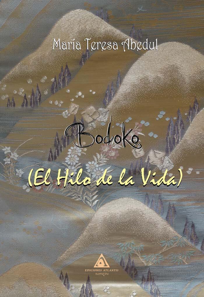 Bodoko (El hilo de la vida), una novela de María Teresa Abedul